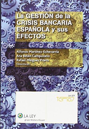 Descargar Libro Gestión De La Crisis Bancaria Española Y Sus Efectos,la Aa.vv.