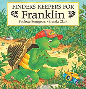 Finders Keepers for Franklin (Classic Franklin Stories Book 18)