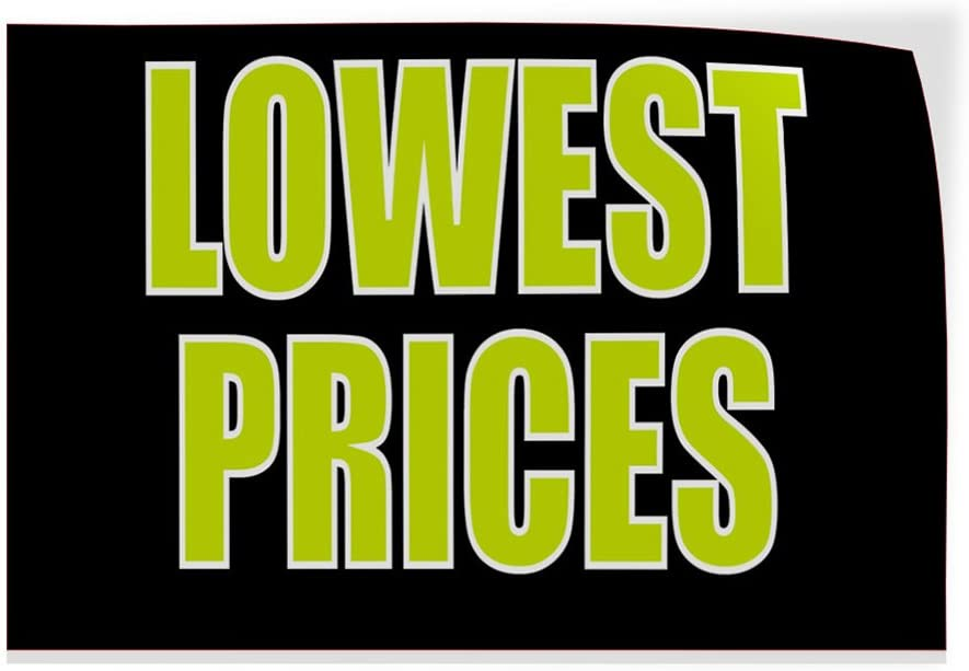 Decal Sticker Multiple Sizes Lowest Prices Business Lowest Prices Outdoor Store Sign Black 69inx46in One Sticker