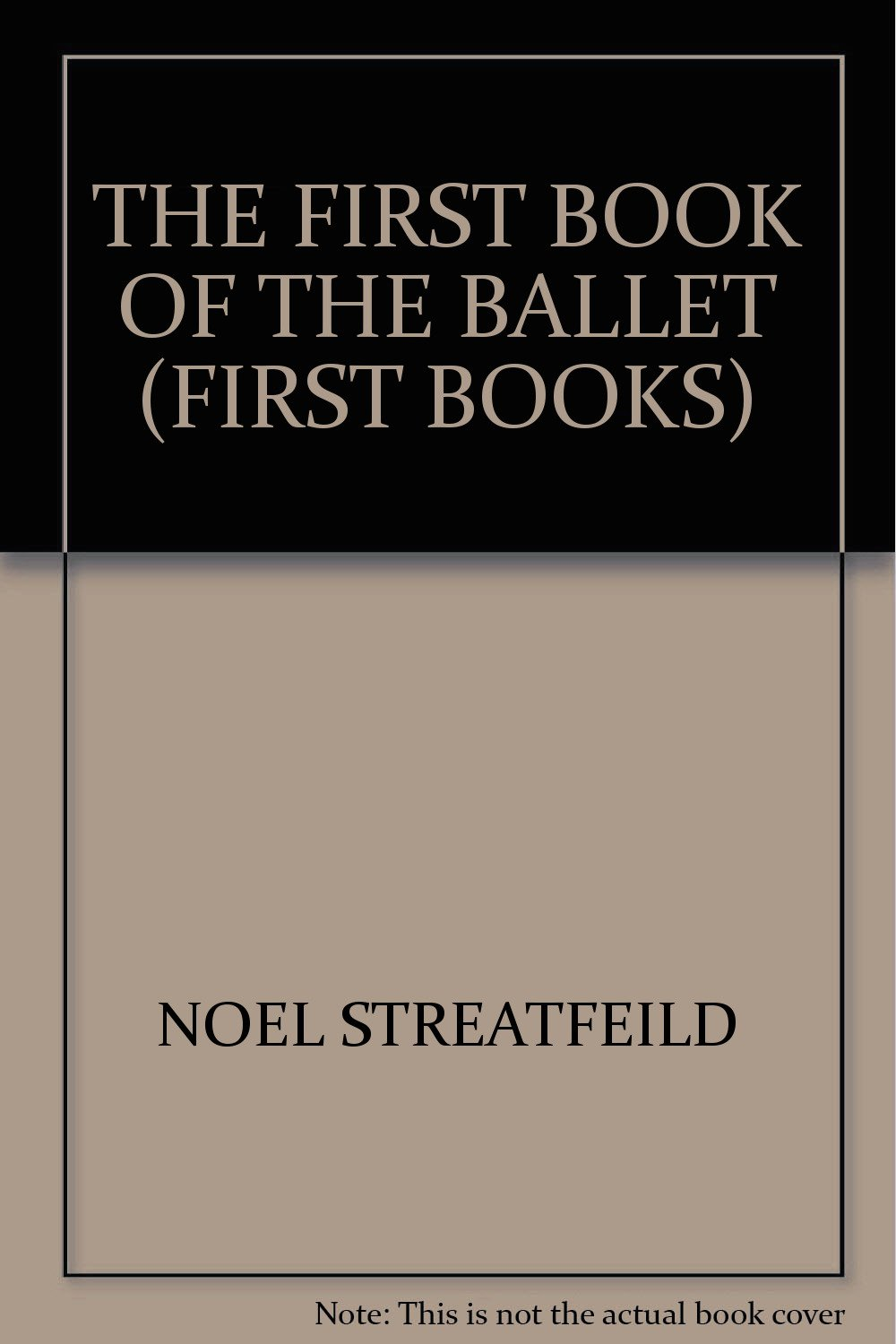 The first book of the ballet (First books)