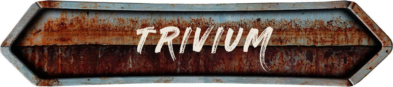 """Any and All Graphics Trivium 4""""x18"""" Painted Lettering Look Rusted Double Point Style Antique Vintage Look Composite Aluminum Novelty décor Sign."""