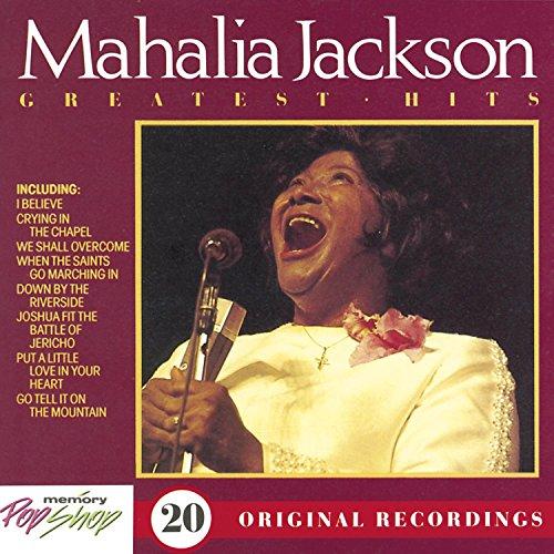 Greatest Hits (The Best Of Mahalia Jackson)