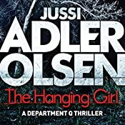 The Hanging Girl: Department Q, Book 6 | Jussi Adler-Olsen