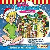 Der etwas andere Weihnachtsabend (Bibi Blocksberg erzählt 5.3)   Klaus-Peter Weigand