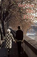 Anyone Can Play