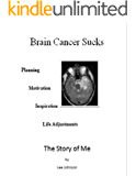 Brain Cancer Sucks: The Story of Me