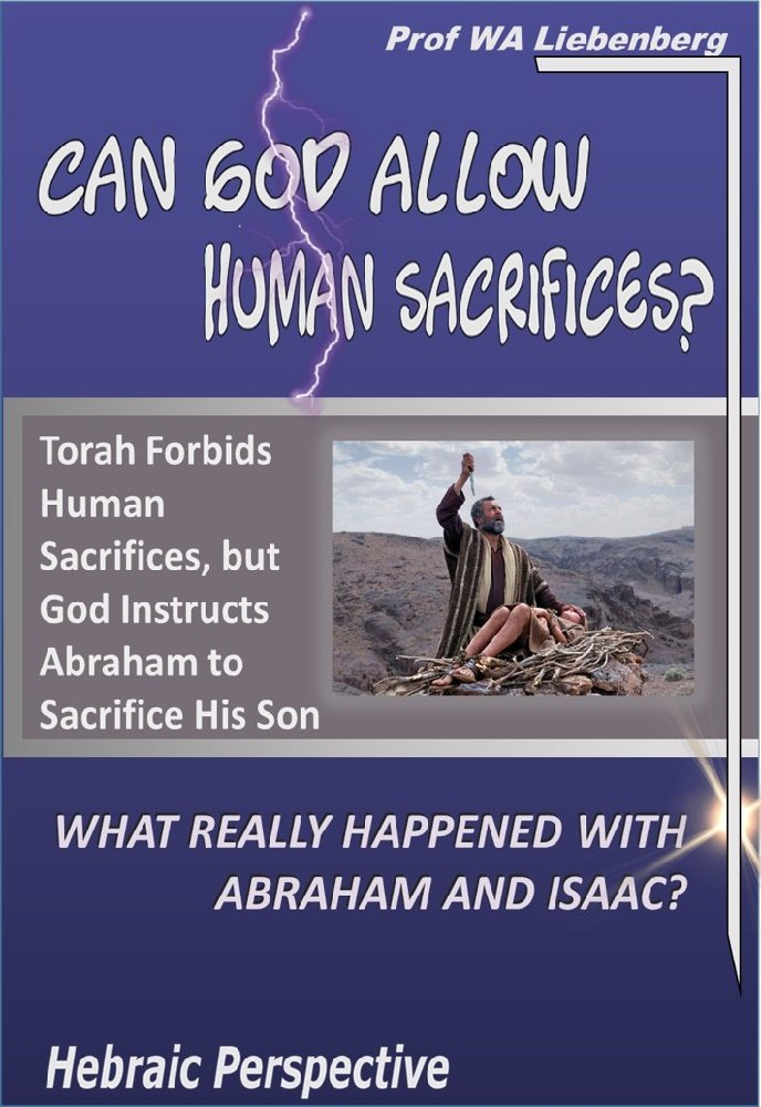 Can God Allow Human Sacrifices   Abraham Ordered Sacrificing Isaac  English Edition