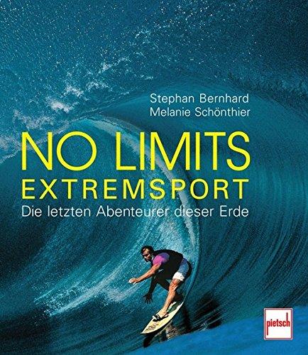 no-limits-extremsport-die-letzten-abenteurer-dieser-erde