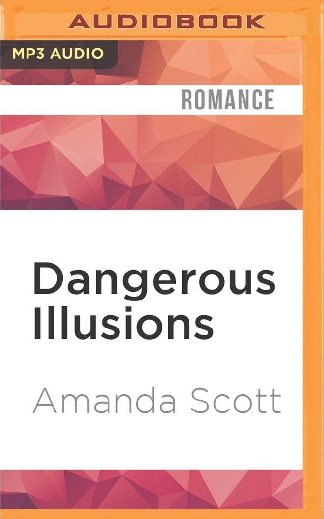 Dangerous Illusions (The Dangerous Series)