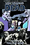 The Walking Dead Volume 13: Too Far Gone (Walking Dead (6 Stories))