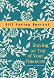 img - for Staying on Top of Your Finances! Bill Paying Journal book / textbook / text book