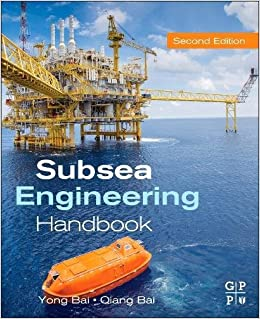 Subsea Engineering Handbook, Second Edition