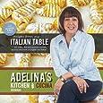 Adelina's Kitchen Dromana: Recipes from My Italian Table
