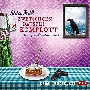 Zwetschgendatschikomplott (Franz Eberhofer 6) Audiobook