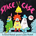 Space Case Audiobook by Edward Marshall Narrated by Christopher Lloyd
