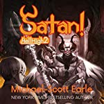 Satan!: Hell High, Book 2 | Michael-Scott Earle