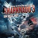 Sharknado 3: Oh Hell No! (Original Motion Picture Soundtrack)
