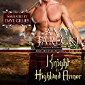 Knight in Highland Armor: Highland Dynasty, Book 1 Audiobook by Amy Jarecki Narrated by Dave Gillies