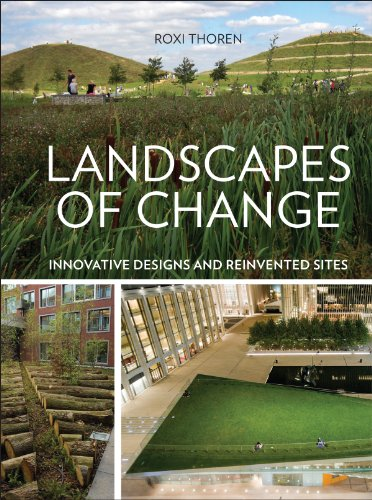 Cheap  Landscapes of Change: Innovative Designs for Reinvented Sites