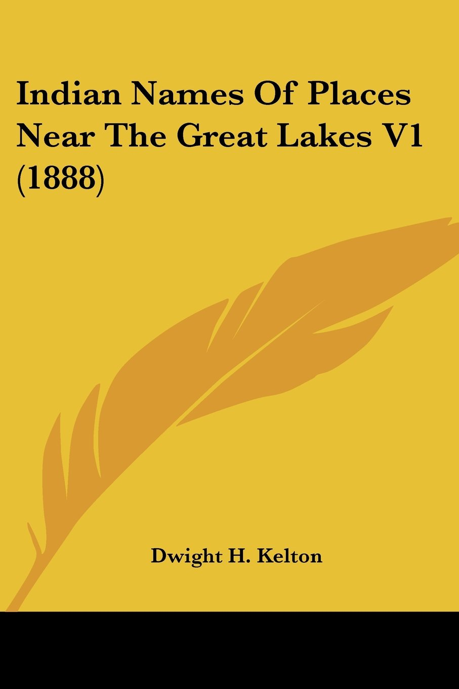 Indian Names Of Places Near The Great Lakes V1 (1888