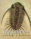 The Trilobite Book: A Visual Journey