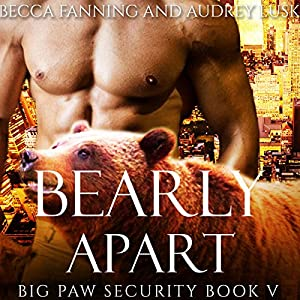 Bearly Apart Audiobook
