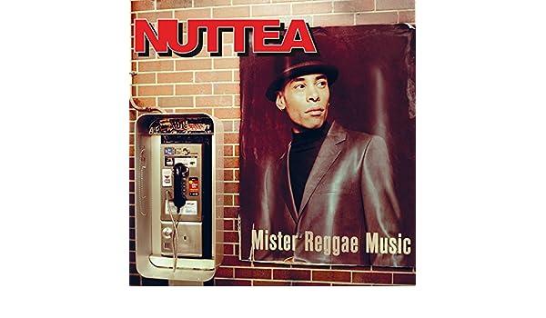 MISTER MUSIC NUTTEA TÉLÉCHARGER REGGAE