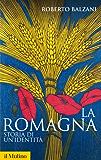 La Romagna (Storica paperbacks)