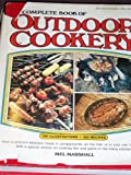 Complete Book of Outdoor Cookery, Mel Marshall, 0442264372