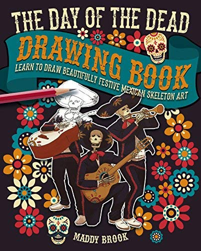The Day of the Dead Drawing Book ()