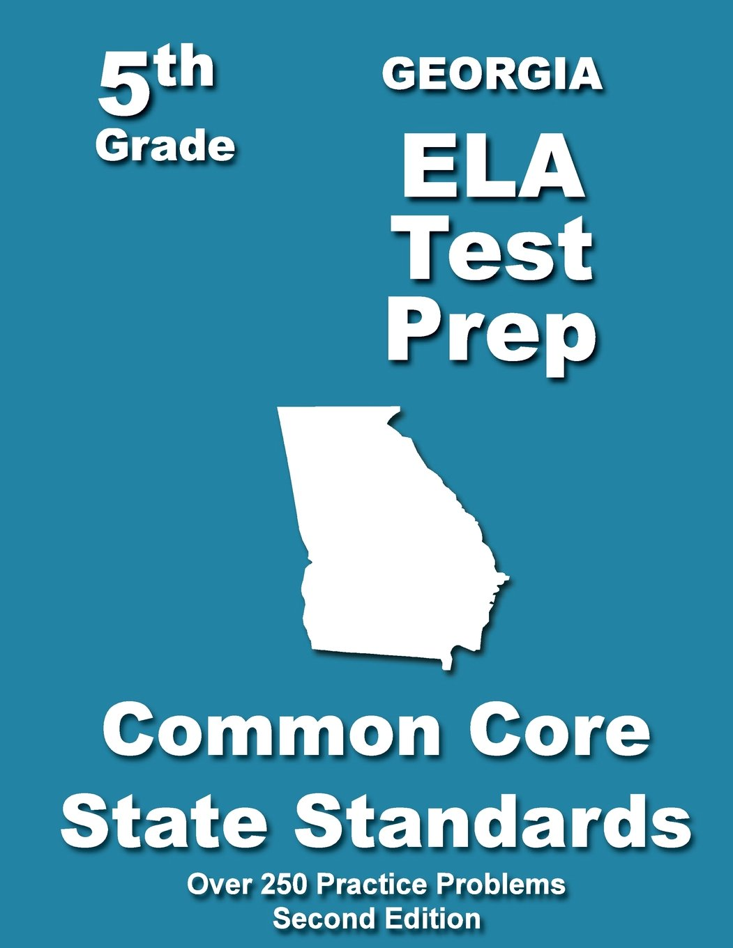 Georgia 5th Grade ELA Test Prep: Common Core Learning Standards ...