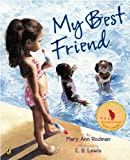 img - for My Best Friend by Mary Ann Rodman (2007-06-14) book / textbook / text book