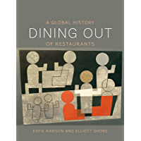 Dining Out: A Global History of Restaurants