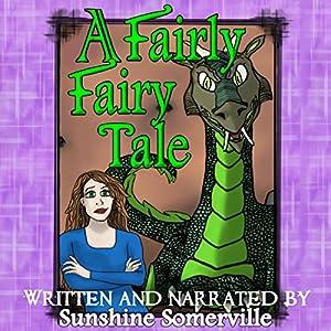 A Fairly Fairy Tale Audiobook