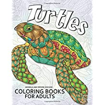 Turtles Coloring Book for Adults: Stress Relieving Unique Design