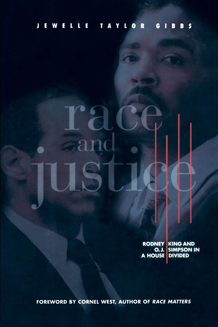 Race and Justice: Rodney King and O. J. Simpson in a House ...