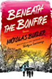 Beneath the Bonfire: Stories