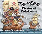 Pirates of Polokwane: Cartoons from Mail & Guardian, Sunday Times, Independent Newspapers