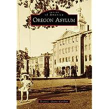 Oregon Asylum (Images of America)