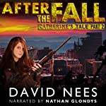 Catherine's Tale - Part 2: After the Fall, Book 3 | David Nees