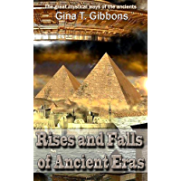 Rises and Falls of Ancient Eras Revised edition: The great mystical ways of the ancients (English Edition)