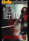 Rise of the Defiant: Warpmancer Book 4-5 (Warpmancer Boxset 2)