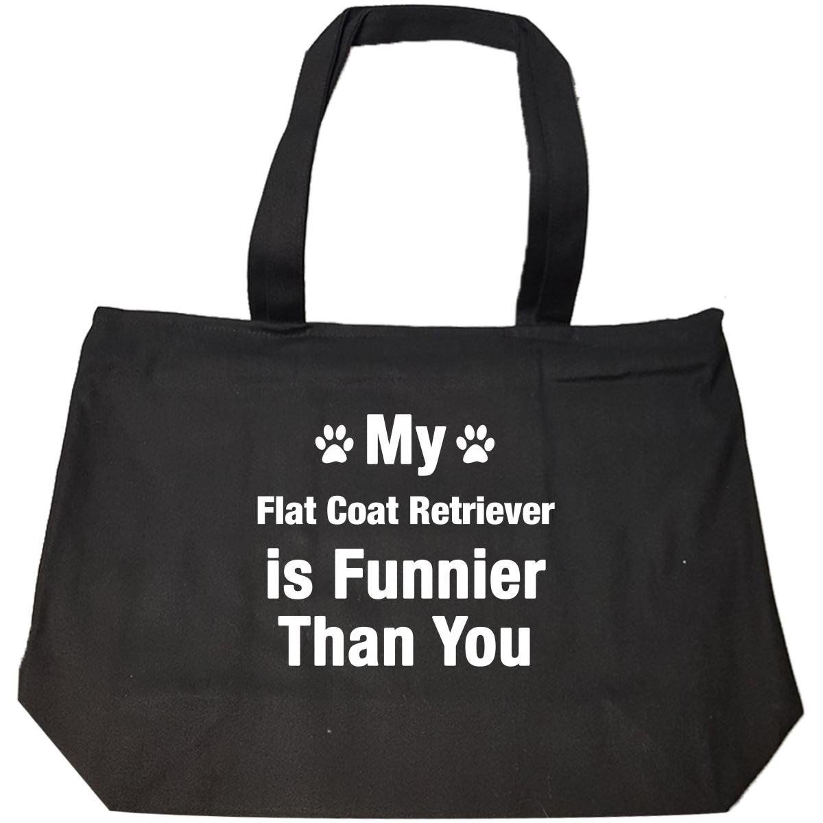My Flat Coat Retriever Is Funnier Than You Funny Dog Breed Gift - Tote Bag With Zip