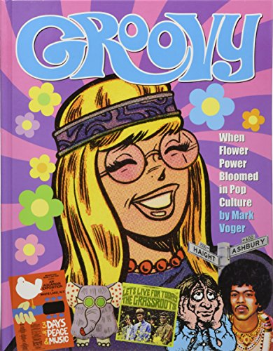 Groovy: When Flower Power Bloomed in Pop Culture