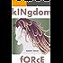 Kingdom Force (Good News Series Book 7)