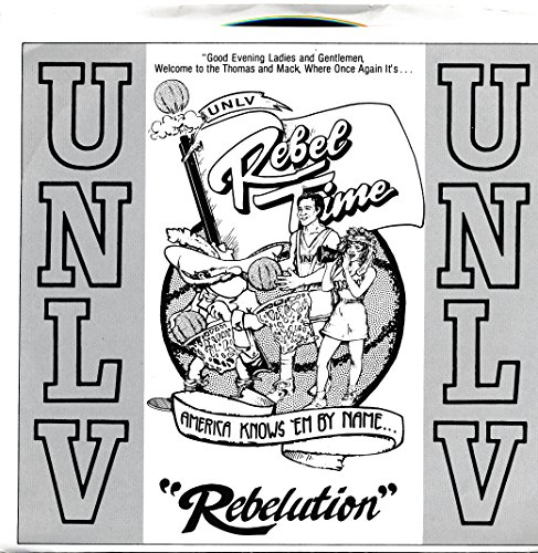 Rebel Time & Runnin' Gunnin' Lady Rebels (1988 UNLV 45 RPM) ()