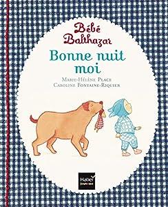 vignette de 'Bonne nuit moi (Marie-Hélène Place)'