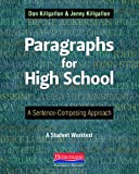 Paragraphs for High School, Jenny Killgallon and Don Killgallon, 0325042535