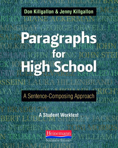Paragraphs for High School: A Sentence-Composing Approach [Donald Killgallon - Jenny Killgallon] (Tapa Blanda)