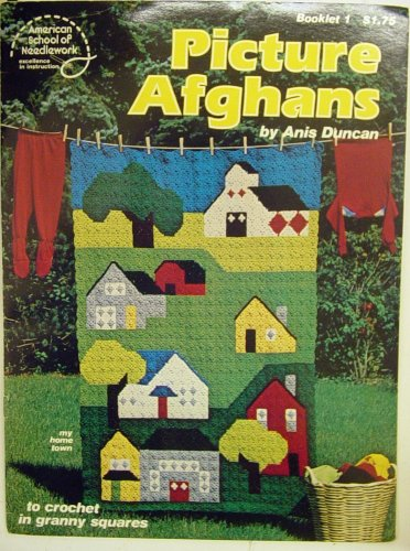 Picture Afghans: to crochet in granny squares (Booklet 1) (Afghans Picture)